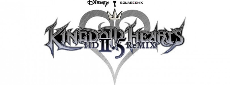 Square Enix Brings the Magic in Kingdom Hearts HD 2.5 Remix Trailer