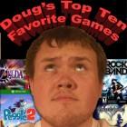 Doug's Top Ten Favorite Games