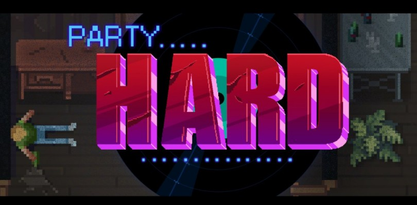 Are You Ready To Party…Hard?