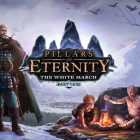Pillars of Eternity Releases its First Expansion, 'The White March: Part I'