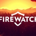 Firewatch Passes 500,000 Copies Sold In First Month