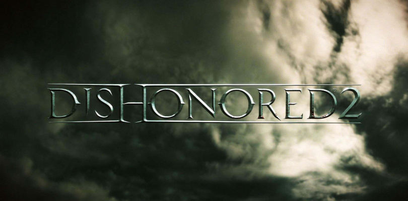 New Details for Dishonored 2 Released!