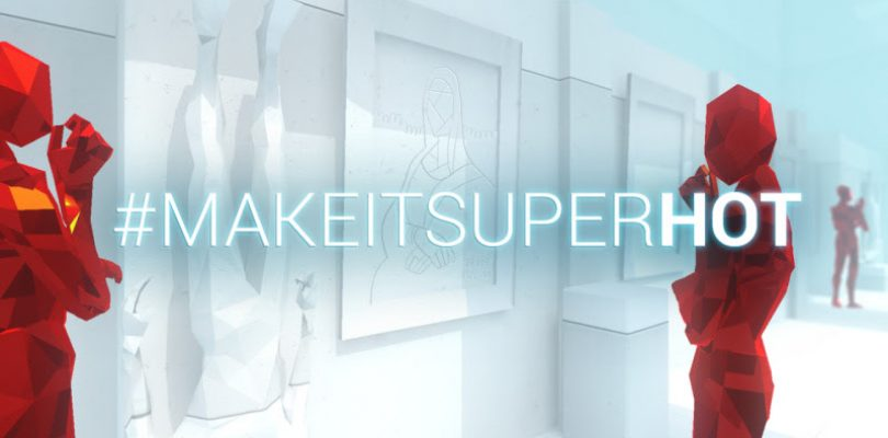 Modder Contest MAKEITSUPERHOT