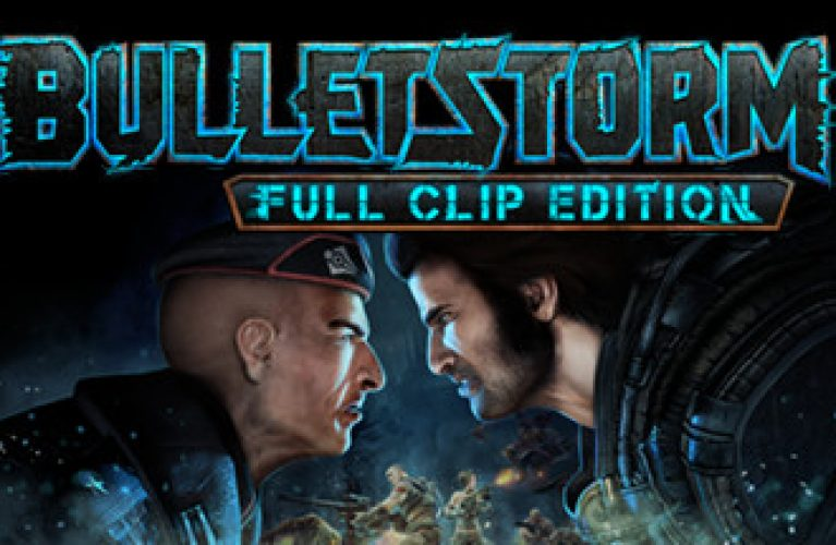Bulletstorm Full Clip Edition Featured