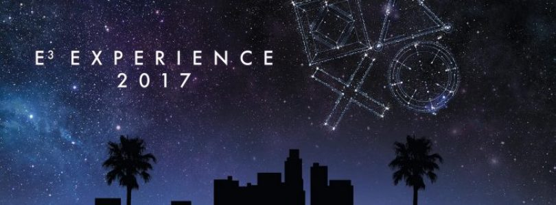 PlayStation E3 Experience 2017 Announced