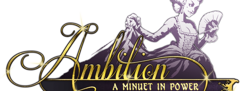 Ambition: A Minuet in Power Logo