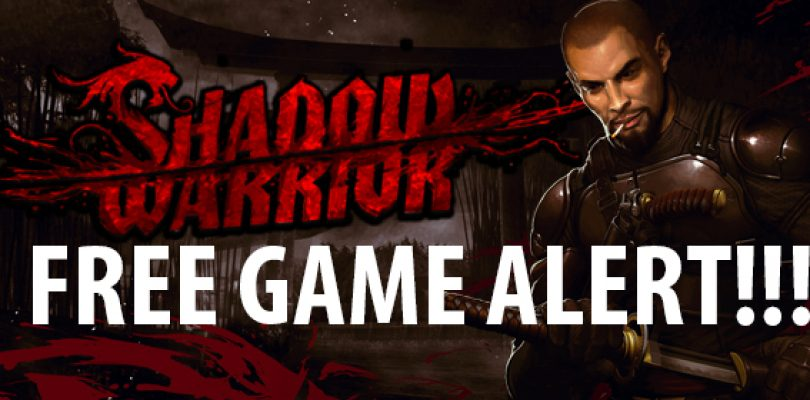 FREE GAME ALERT! Shadow Warrior: Special Edition
