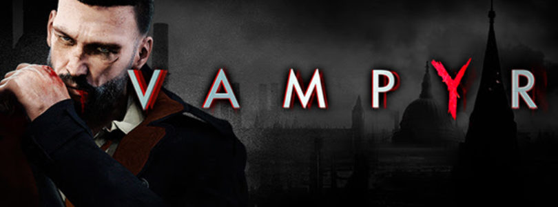 DONTNOD's 'Vampyr' Webseries Launches Today