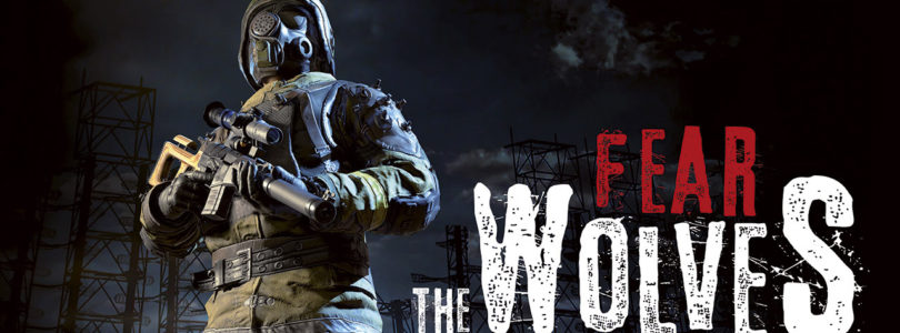 Focus Home Interactive Announces Fear the Wolves, a post-apocalyptic Battle Royale
